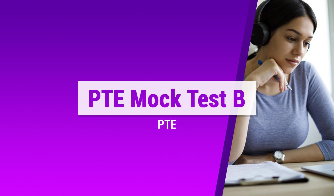 Course Image PTE Mock Test  B