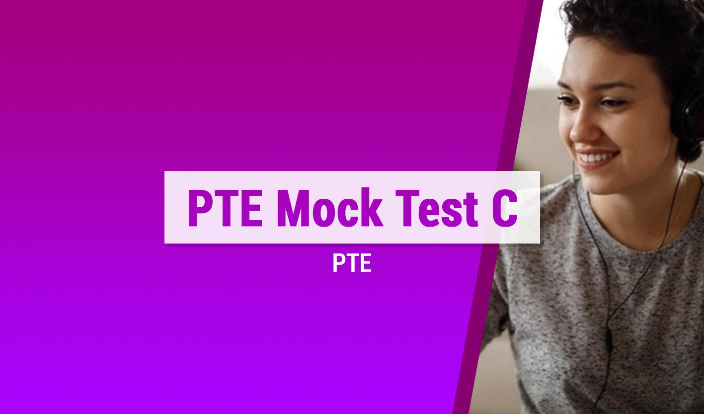 Course Image PTE Mock Test C